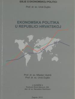 Dujsin U. Ekonomska politika u Republici Hrvatskoj 1