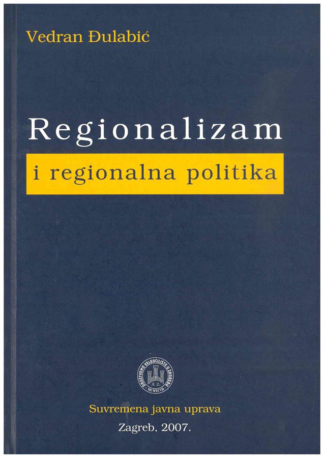 Dulabic V. Regionalizam i regionalna politika 1