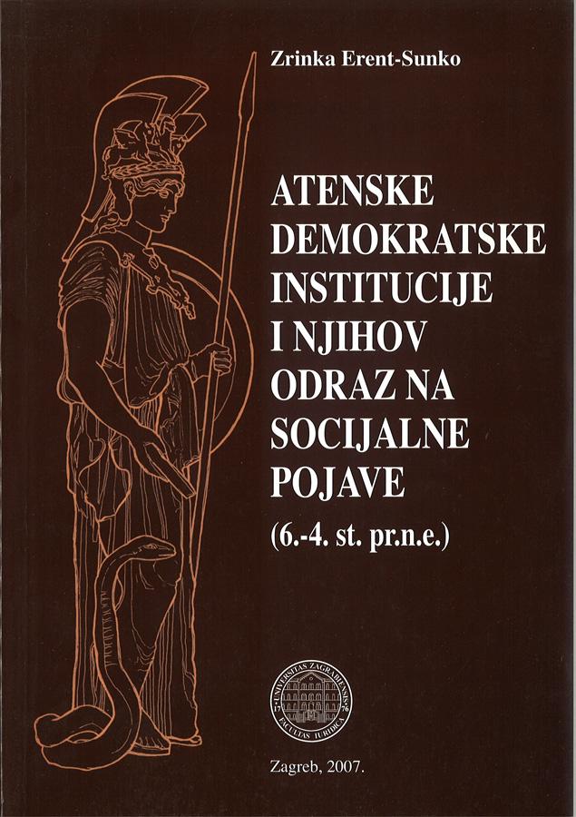 Erent Sunko Z. Atenske demokratske institucije i njihov odraz na socijalne pojave 1