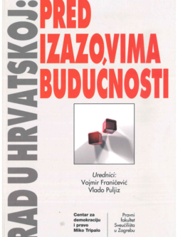 Franicevic V. Rad u Hrvatskoj pred izazovima buducnosti 1