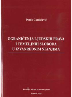 Gardasevic D. Ogranicenja ljudskih prava i temeljnih sloboda u izvanrednim stanjima 1