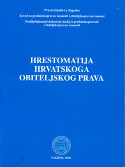Hrestomatija hrvatskoga obiteljskog prava 1 1