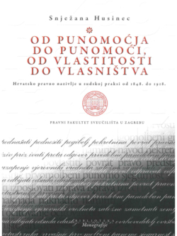 Husinec S. Od punomocja do punomoci od vlastitosti do vlasnistva 1 1
