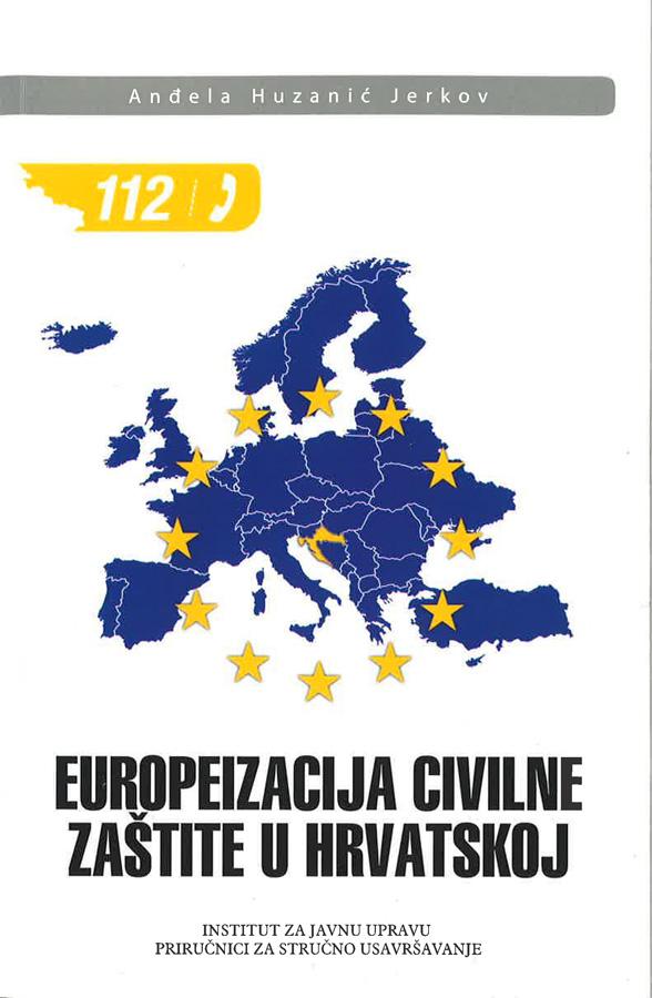 Huzanic Jerkov A. Europeizacija civilne zastite u Hrvatskoj 1
