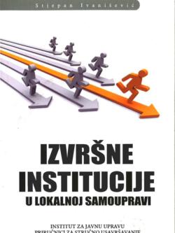 Ivanisevic S. Izvrsne institucije u lokalnoj samoupravi 1