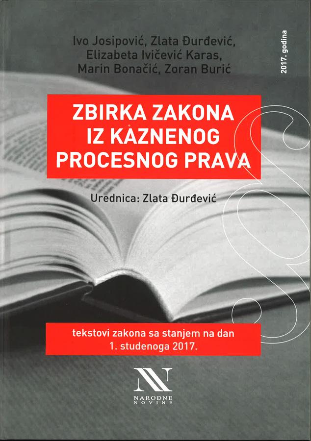 Josipovic I. Zbirka zakona iz kaznenog procesnog zakona 1