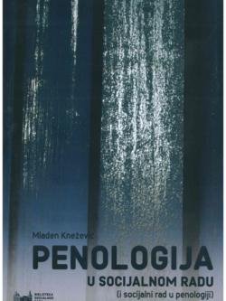 Knezevic M. Penologija u socijalnom radu 1