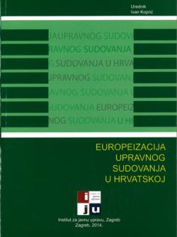 Kopric I. Europeizacija upravnog sudovanja u Hrvatskoj 1