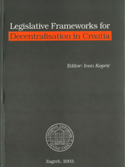 Kopric I. Legislative frameworks for decentralisation in Croatia 1