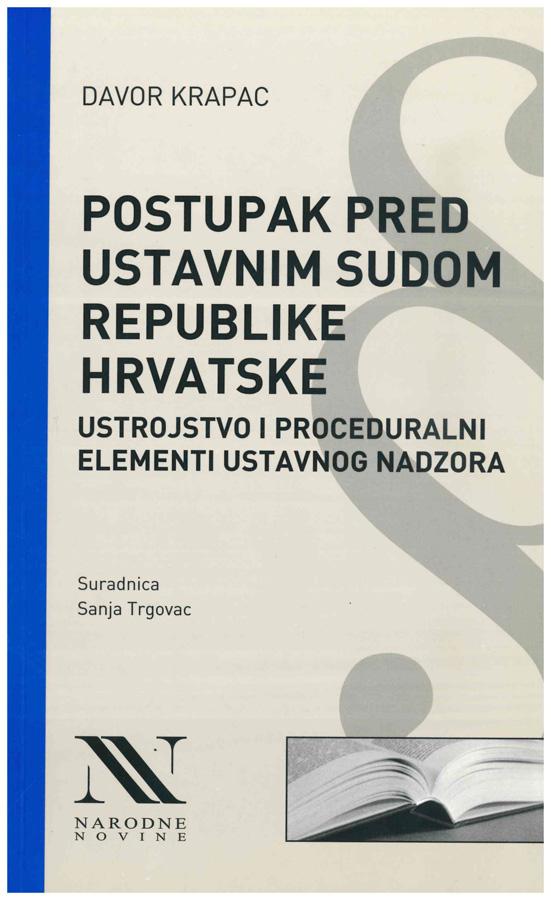 Krapac D. Postupak pred Ustavnim sudom Republike Hrvatske 1