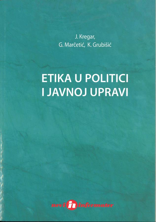 Kregar J. Etika u politici i javnoj upravi 1