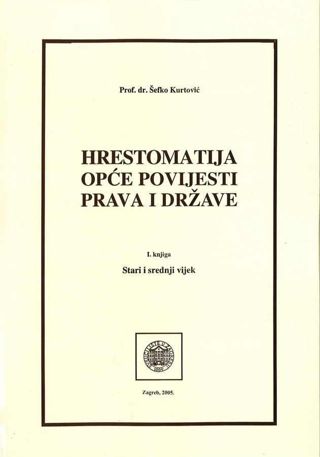 Kurtovic S. Hrestomatija opce povijesti prava i drzava I 1