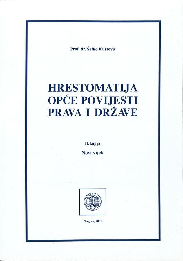 Kurtovic S. Hrestomatija opce povijesti prava i drzave II 1