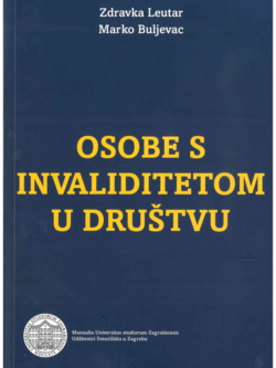 Leutar Z. Buljevac M. Osobe s invaliditetom u drustvu 1