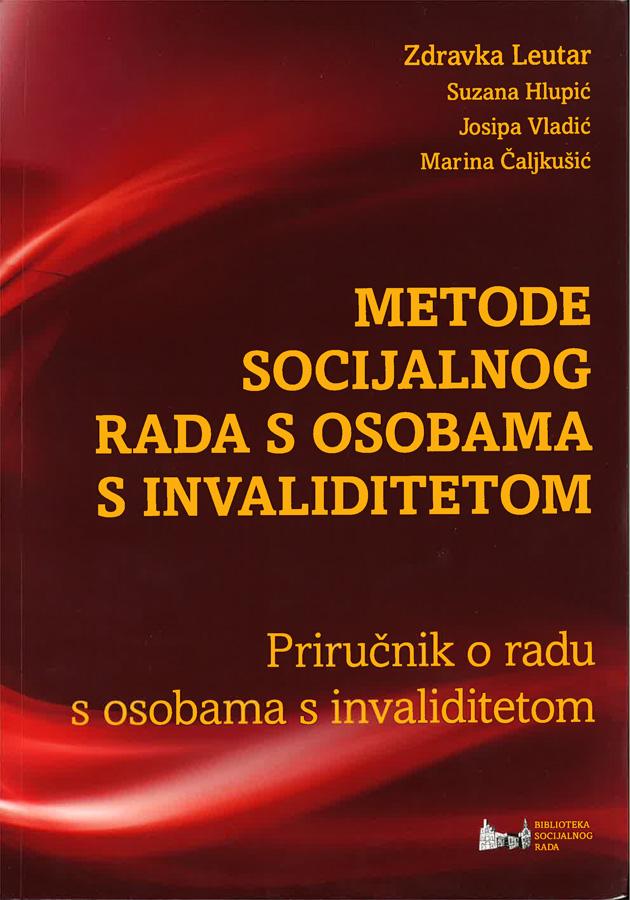 Leutar Z. Metode socijalnog rada s osobama s invaliditetom 1
