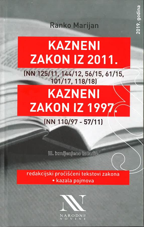 Marijan R. Kazneni zakon iz 2011. Kazneni zakon iz 1997. 1