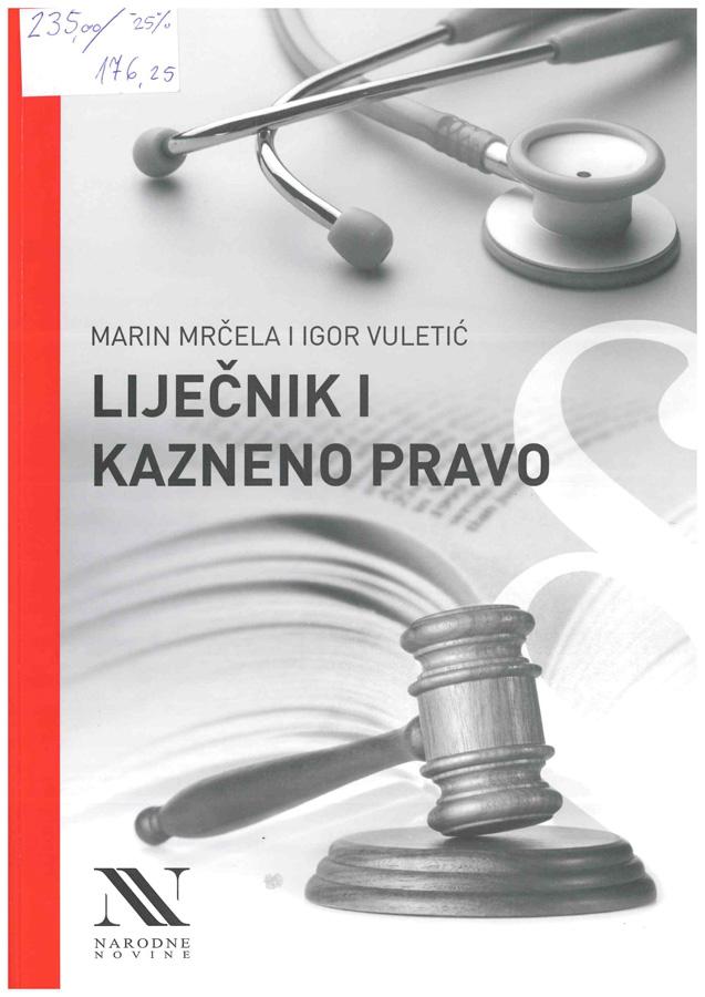 Mrcena M. Vuletic I. Lijecnik i kazneno pravo 1