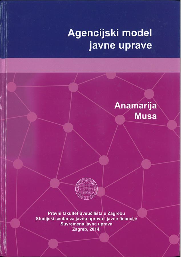 Musa A. Agencijski model javne uprave 1
