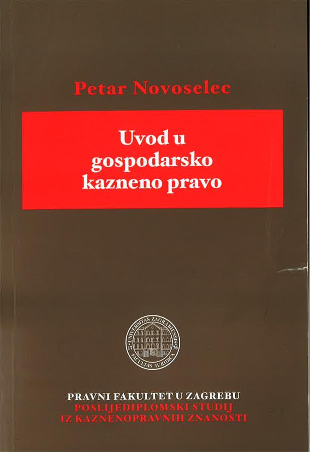 Novoselec P. Uvod u gospodarsko kazneno pravo 1