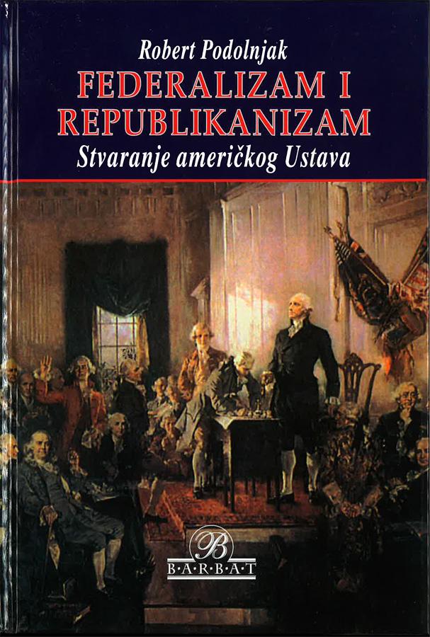 Podolnjak R. Federalizam i republikanizam 1