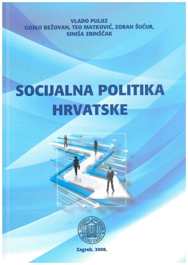 Puljiz V. Socijalna politika Hrvatske 1