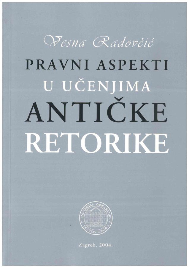 Radovcic V. Pravni aspekti u ucenjima anticke retorike 1