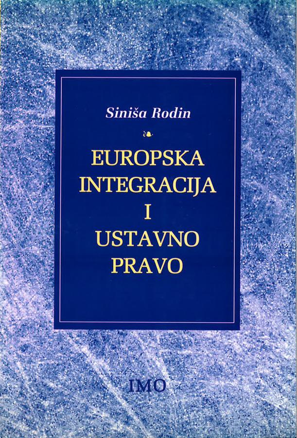 Rodin S. Europska integracija i ustavno pravo 1