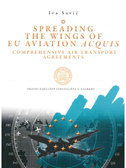 Savic I. Spreading the wings of EU aviation acquis 1
