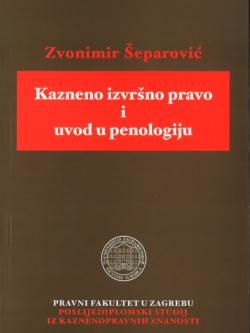 Separovic Z. Kazneno izvrsno pravo i uvod u penologiju 1