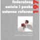 Smerdel B. Primjena federalnog nacela i pouke ustavne reforme 1