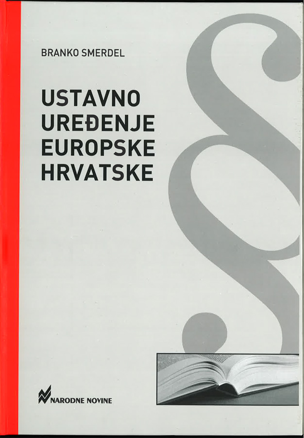 Smerdel B. Ustavno uredenje europske Hrvatske 1