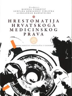 Turkovic K. Hrestomatija hrvatskoga medicinskog prava 1
