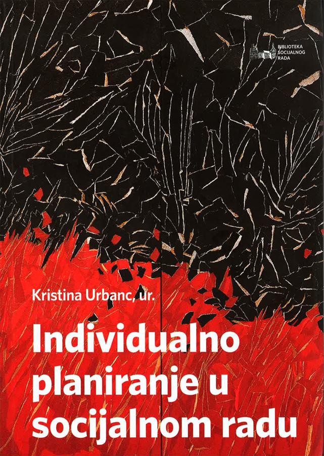Urbanc K. Individualno planiranje u socijalnom radu 1