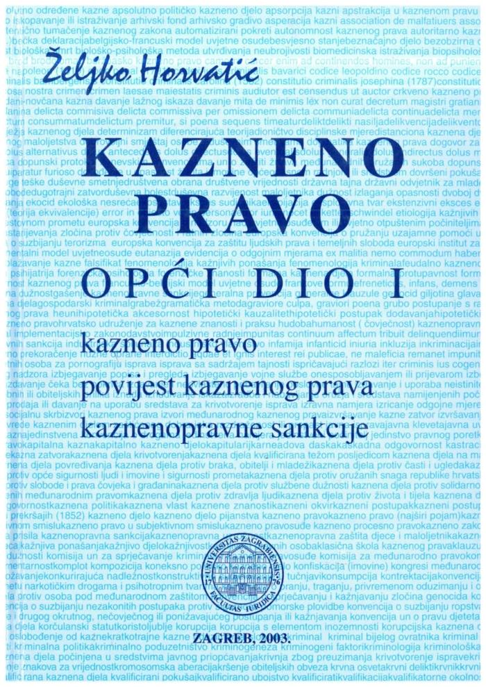 Horvatic Z. Kazneno pravo Opci dio I