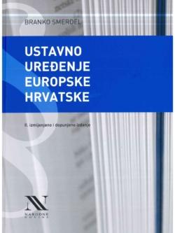 Smerdel B. Ustavno uredenje europske Hrvatske 2020.
