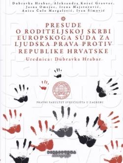 Presude o roditeljskoj skrbi Europskoga suda za ljudska prava protiv Republike Hrvatske