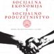 Socijalna ekonomija i socijalno poduzetnistvo